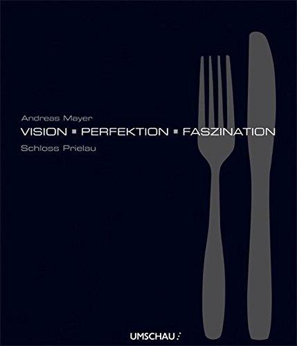 Vision Perfektion Faszination: Große Küche auf Schloss Prielau Mayer Restaurant