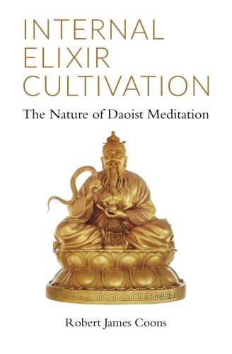 Internal Elixir Meditation: The Nature of Daoist Meditation