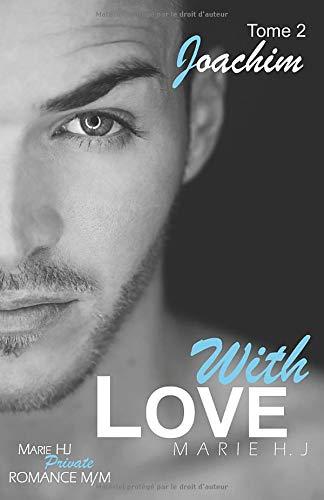 With Love: #2 Joachim