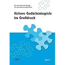 Heitere Gedächtnisspiele im Grossdruck: Heitere Gedächtnisspiele im Großdruck, Bd.3