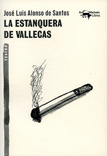 La estanquera de Vallecas (A. Machado nº 35) por José Luis Alonso de Santos