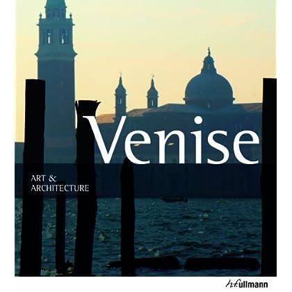 Venise : Art & Architecture