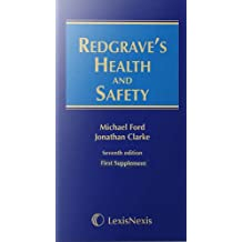 Redgrave's Health and Safety: Redgrave's Health and Safety First Supplement to the Seventh Edition (First Supplement to 7th ed)