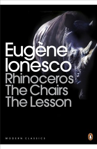 Rhinoceros Chair Lesson: WITH The Chairs (Penguin Modern Classics) por Ionesco Eugene