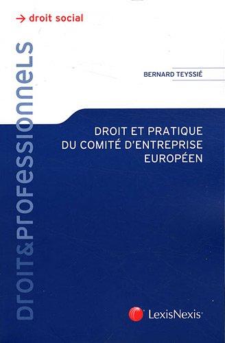 Droit et pratique du comité d'entreprise européen. Droit social.