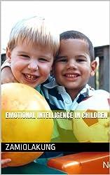 Emotional Intelligence in Children (English Edition)