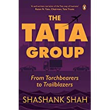 The Tata Group: From Torchbearers to Trailblazers