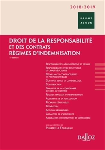 Droit de la responsabilité et des contrats 2018/2019. Régimes d'indemnisation - 11e éd.