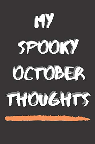 oughts: Halloween Journal - Spooky Lined Notebook For Boys & Girls - Perfect To Get Your Kids Writing & Creating | 120 Blank Lined ... Journal Diary For Children This Halloween ()
