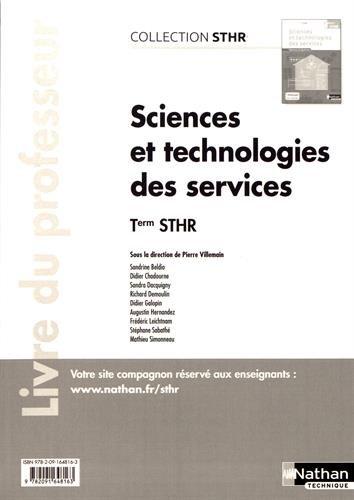 Sciences et technologies des services Terminale STHR : Livre du professeur par (Broché)