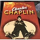 My Life in Pictures by Charlie Chaplin (1974-10-24)