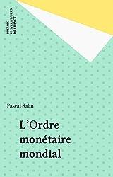 L'Ordre monétaire mondial