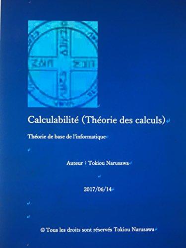 Calculabilit Thorie des calculs: Thorie de base de l'informatique