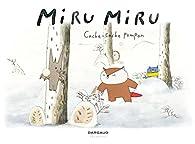 Miru Miru, tome 3 : Cache-Cache Pompon par Haruna Kishi
