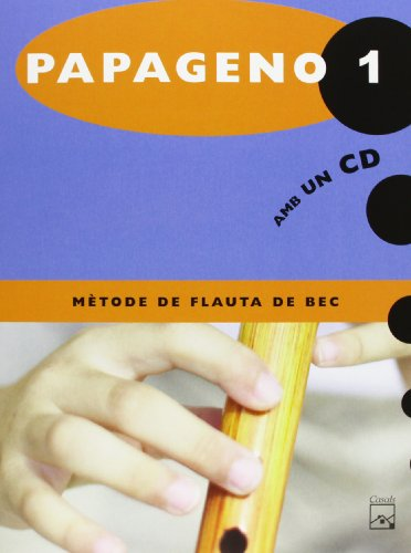 Papageno 1. Mètode de flauta de bec