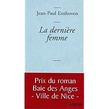 La dernière femme (Littérature Française)