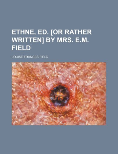 ethne-ed-or-rather-written-by-mrs-em-field