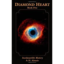 Diamond Heart: Book Five: Inexhaustible Mystery by A. H. Almaas (2011-07-12)