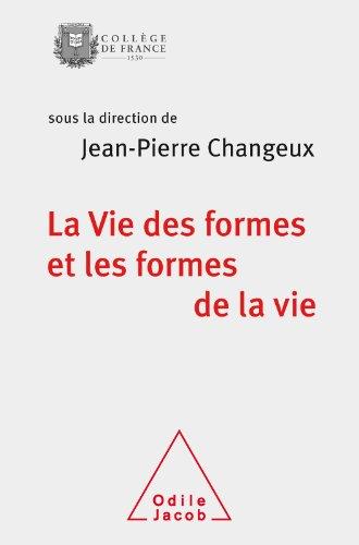 Vie des formes et les formes de la vie (La) (OJ.COLLEGE FRAN) par Odile Jacob