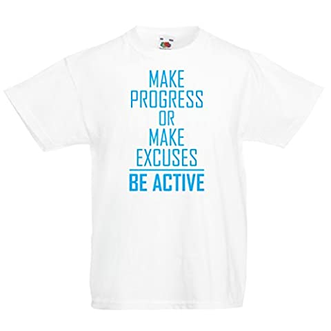 "T shirts for kids ""Be Active - living with no excuses""– motivational - daily inspirational quotes for success (5-6 years White Blue)"