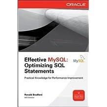 [(Effective MySQL Optimizing SQL Statements : Optimizing SQL Statements)] [By (author) Ronald Bradford] published on (September, 2011)