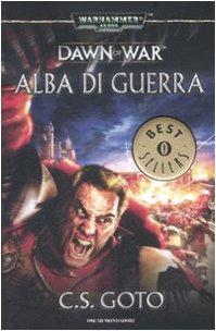 Alba di guerra. Dawn of war. Warhammer 40.000: 1