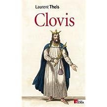 Clovis : De l'histoire au mythe