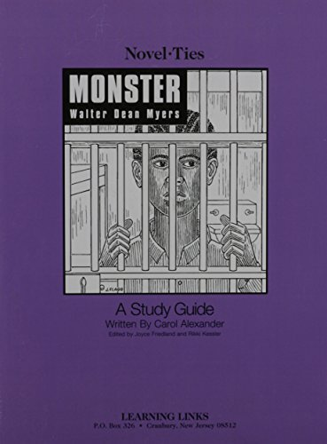 Monster: Novel-Ties Study Guide by Walter Dean Myers (2003-01-01)