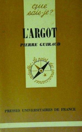 Argot (l') par Louis-Jean Calvet