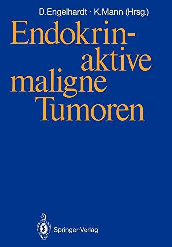 Endokrin-aktive maligne Tumoren