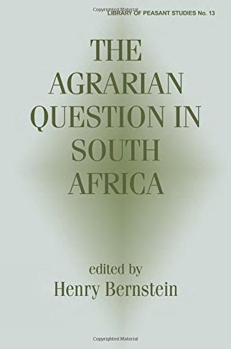 The Agrarian Question in South Africa (Peasant Studies)