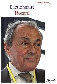 Dictionnaire Rocard : Leçons de politique par Francis Rocard