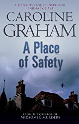 A Place of Safety (Detective Chief Inspector Barnaby Novels)