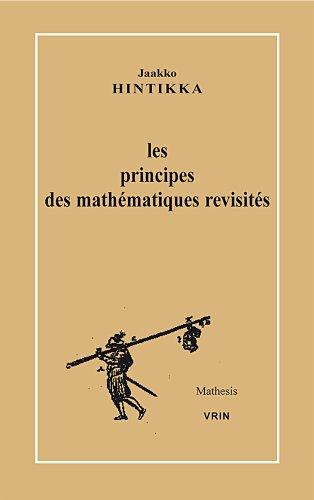 Les Principes des Mathématiques Revisités (Mathesis) par Jaakko Hintikka