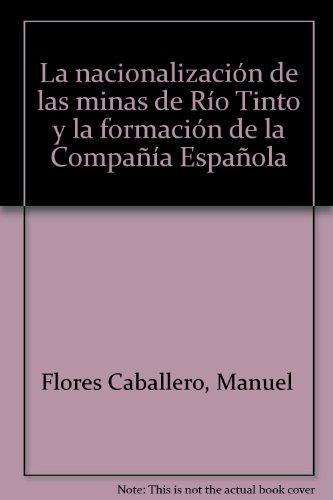 la-nacionalizacion-de-las-minas-de-rio-tinto-y-la-formacion-de-la-compania-espanola-arias-montano