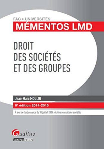 Droit des sociétés et des groupes - 8ème Ed