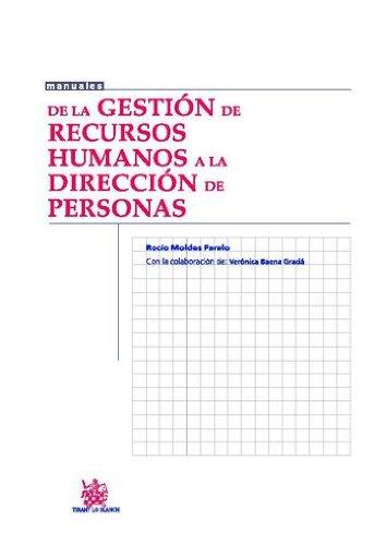 De la Gestión de Recursos Humanos a la Dirección de Personas