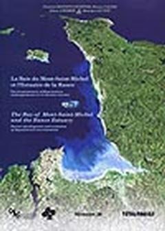 La Baie du Mont-Saint-Michel et l'estuaire de la Rance : Environnements sédimentaires, aménagements et évolution récente, édition bilingue français-anglais