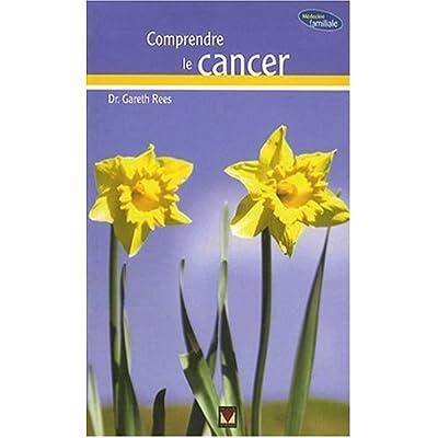 Comprendre le cancer