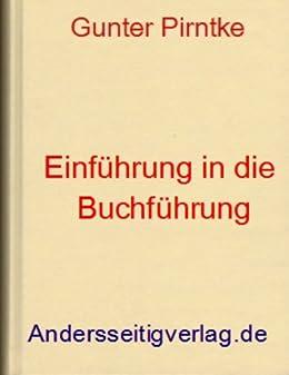 Einführung in die Buchführung (Aus- und Weiterbildung 14) von [Pirntke, Gunter]