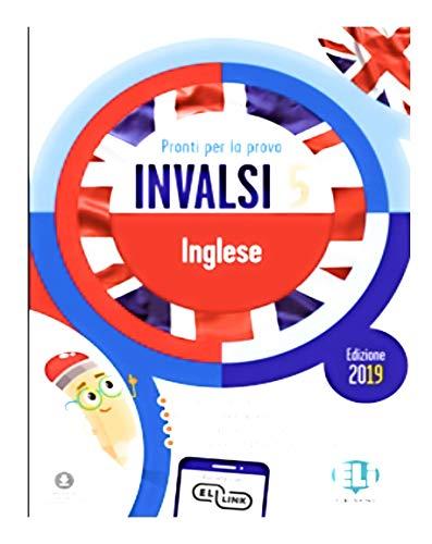 Pronti per la prova INVALSI inglese. Per la 5ª classe elementare