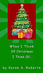 When I Think Of  Christmas, I Think Of... (English Edition)