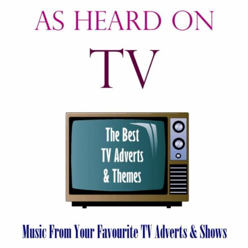 As Heard On TV: The Best TV Th...