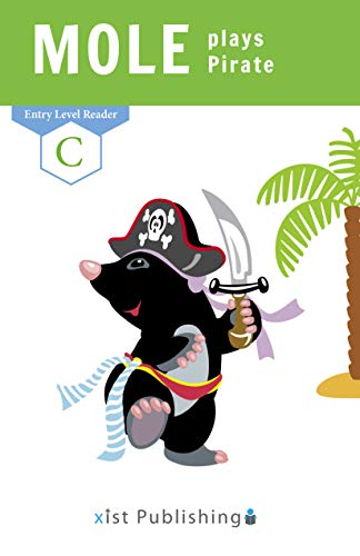 Mole Plays Pirate (Entry Level Readers) (English Edition)