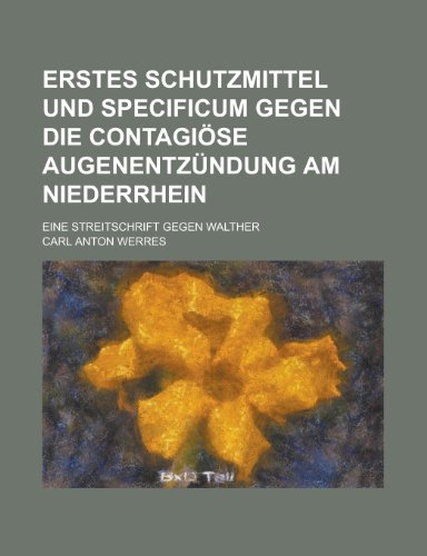 erstes-schutzmittel-und-specificum-gegen-die-contagiose-augenentzundung-am-niederrhein-eine-streitsc