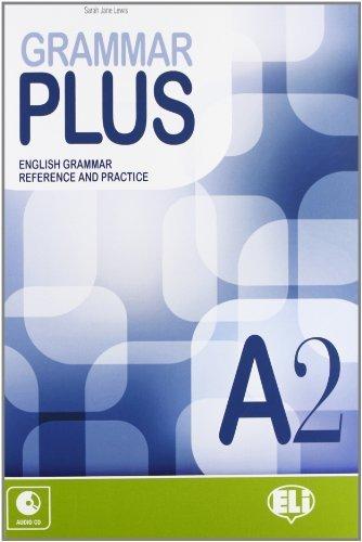 Grammar plus. A1. Con espansione online. Con CD Audio. Per le Scuole superiori di Suett, Lisa (2013) Tapa blanda