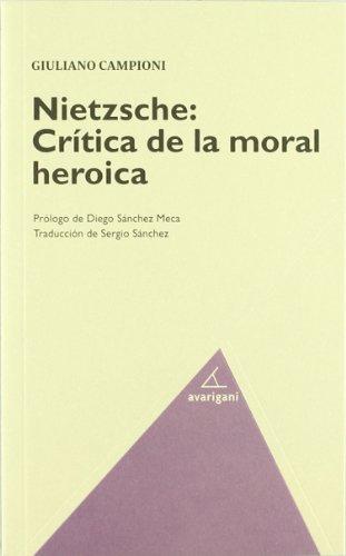 Nietzsche Critica De La Moral Her (Filosofia (avarigani))