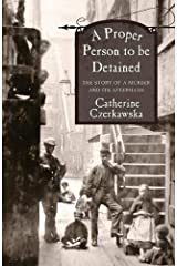 A Proper Person to be Detained Paperback