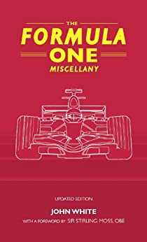 The Formula One Miscellany par [White, John]