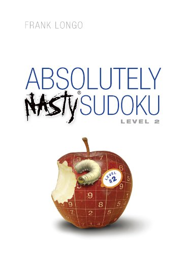 Absolutely Nasty (R) Sudoku Level 2 (Official Mensa Puzzle Book)